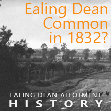 How did the Ealing Dean Common look in 1832?